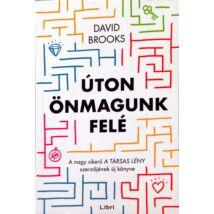 David Brooks: Úton önmagunk felé