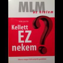 Nyíri Zoltán: Kellett EZ nekem?