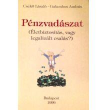 Csekő László, Galambos András: Pénzvadászat