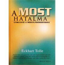 Eckhart Tolle: A most hatalma