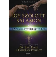 Dr. Eric Pearl; Frederick Ponzlov: Így szólott Salamon