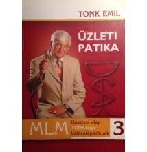 Tonk Emil: Üzleti patika 3. - MLM Hasznos TONKönyv hálózatépítőknek