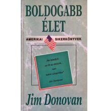 Jim Donovan: Boldogabb élet