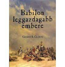 George S. Clason: Babilon leggazdagabb embere