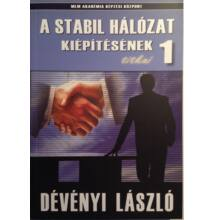 Dévényi László: A stabil hálózat kiépítésének titkai