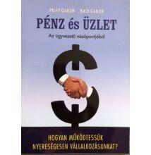 Pilát Gábor és Bűdi Gábor: Pénz és üzlet