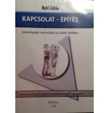 Nyíri Zoltán: Kapcsolat - építés - Ismerkedési technikák az üzleti életben - Hanganyag (2 CD)