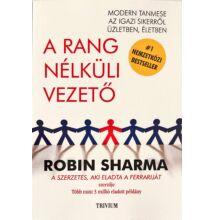 Robin Sharma: A rang nélküli vezető