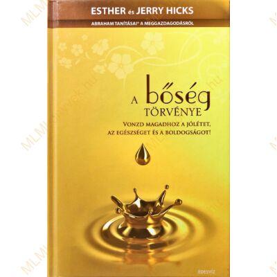 Esther és Jerry Hicks: A bőség törvénye