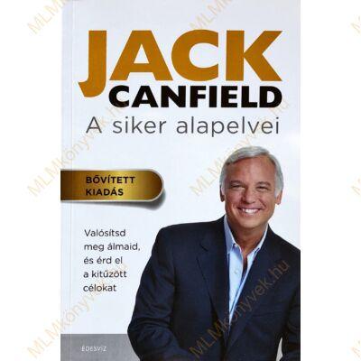 Jack Canfield és Janet Switzer: A siker alapelvei