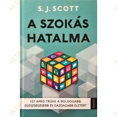S. J. Scott: A szokás hatalma