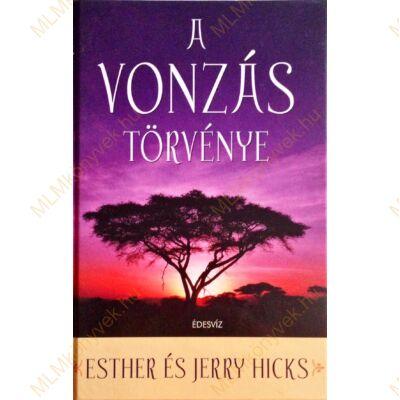 Ester és Jerry Hicks: A vonzás törvénye