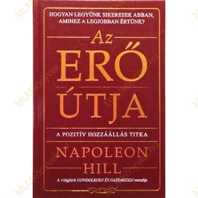 Napoleon Hill: Az erő útja