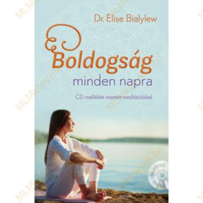 Dr. Elise Bialylew: Boldogság minden napra - CD-melléklet vezetett meditációkkal