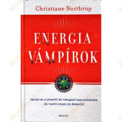 Christiane Northrup: Energiavámpírok