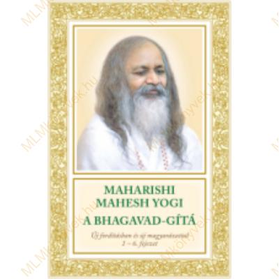Maharishi Mahesh Yogi: A Bhagavad-gítá