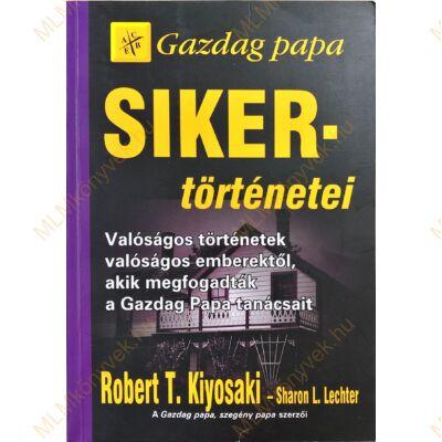 Robert T. Kiyosaki: Gazdag papa sikertörténetei