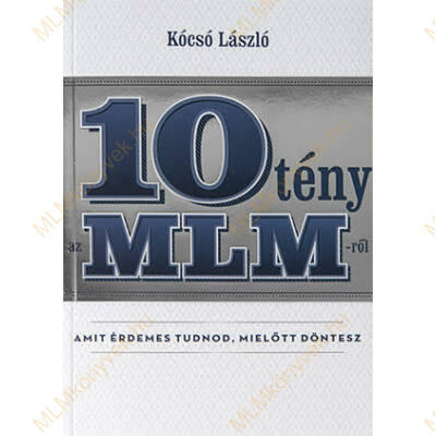 Kócsó László: 10 tény az MLM-ről