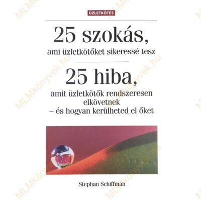 Stephan Schiffman: 25 szokás, 25 hiba