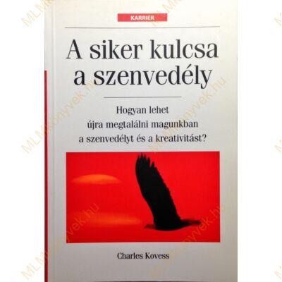 Charles Kovess: A siker kulcsa a szenvedély