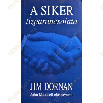 Jim Dornan: A siker tízparancsolata