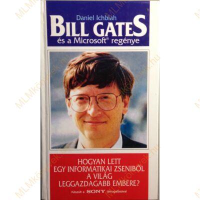 Daniel Ichbiah: Bill Gates és a Microsoft regénye