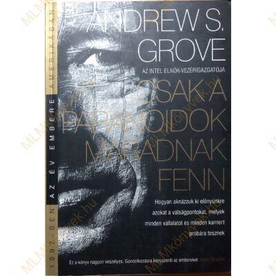 Andrew S. Grove: Csak a paranoidok maradnak fenn