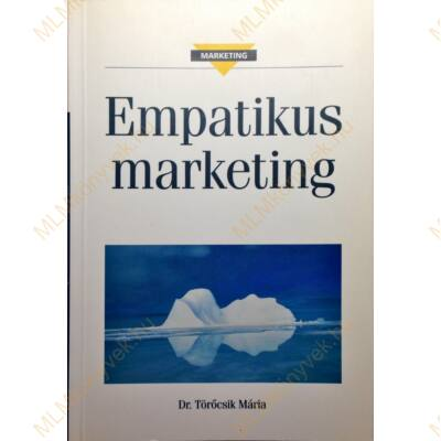 Dr Törőcsik Mária: Empatikus marketing