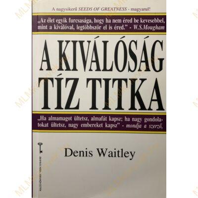 Denis Waitley: A kiválóság tíz titka