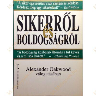 Alexander Oakwood: Sikerről és boldogságról
