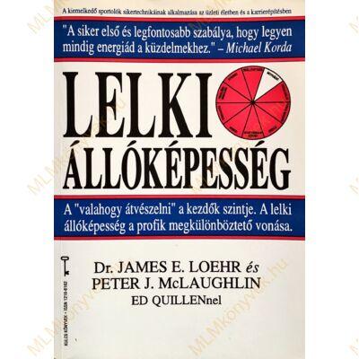 Dr. J. E. Loehr - P. J. McLaughlin: Lelki állóképesség
