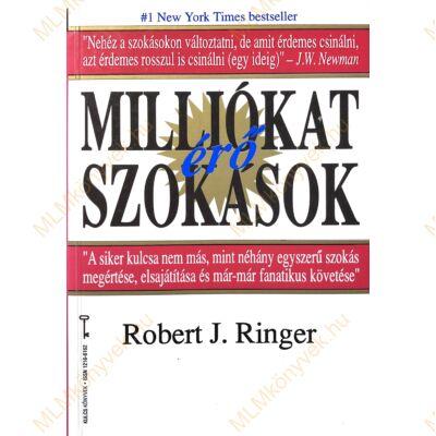 Robert J. Ringer: Milliókat érő szokások