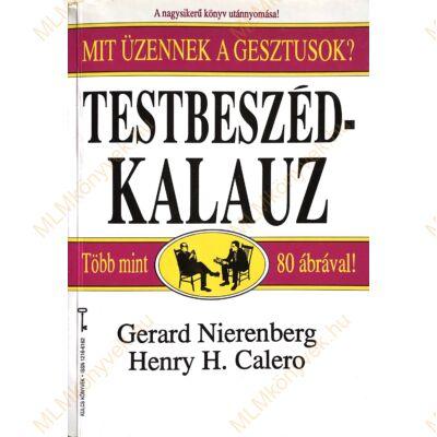 Gerald Nierenberg és Henry H. Calero: Testbeszéd-kalauz