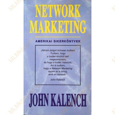 John Kalench: Network marketing - Amerikai sikerkönyvek