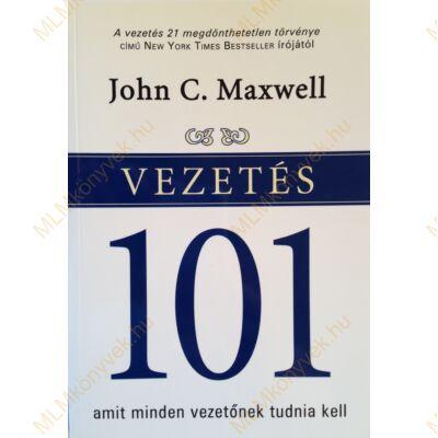 John C. Maxwell: Vezetés 101