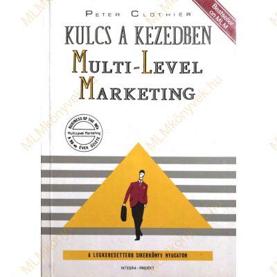 Kulcs a kezedben Multi-Level Marketing