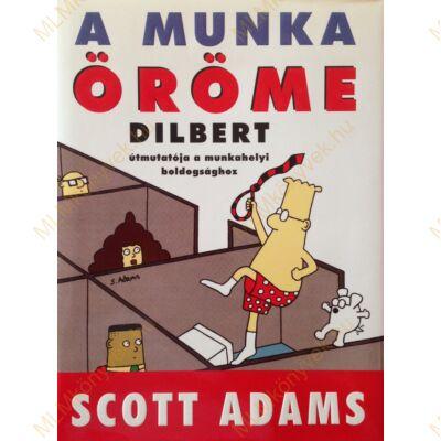Scott Adams: A munka öröme