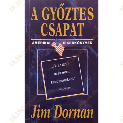 Jim Dornan: A győztes csapat