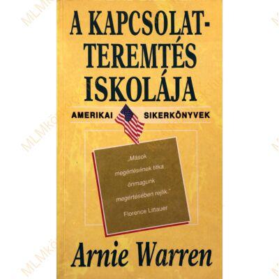 Arnie Warren:  A kapcsolatteremtés iskolája