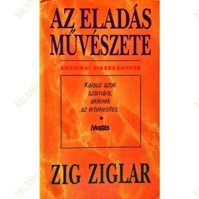 Zig Ziglar: Az eladás művészete