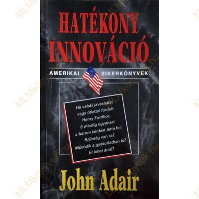 John Adair: Hatékony innováció