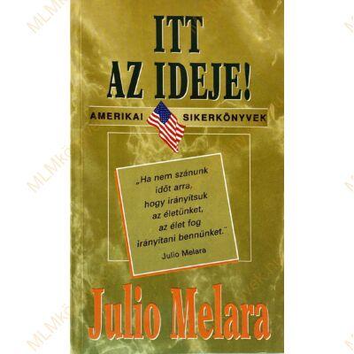 Julio Melara: Itt az ideje!