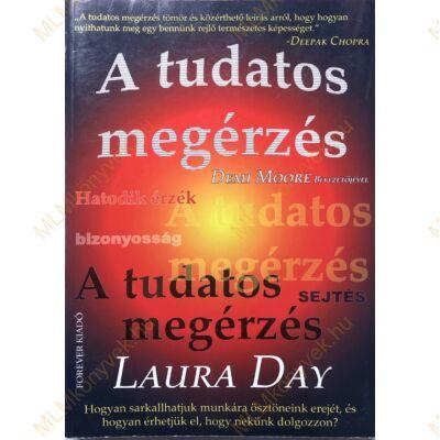 Laura Day: A tudatos megérzés