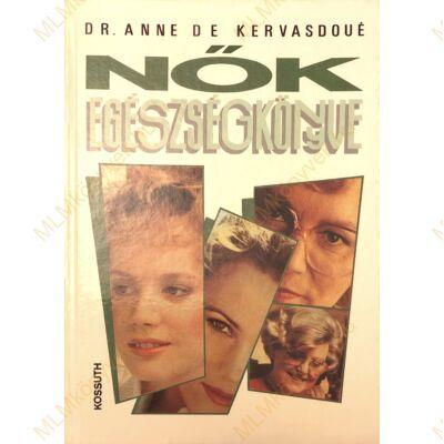 Dr. Anne de Kervasdoué: Nők egészségkönyve