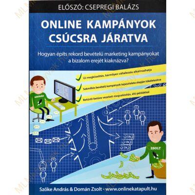 Szőke András & Domán Zsolt: Online kampányok csúcsra járatva