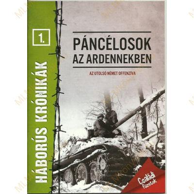 Páncélosok az Ardennekben - Az utolsó német offenzíva