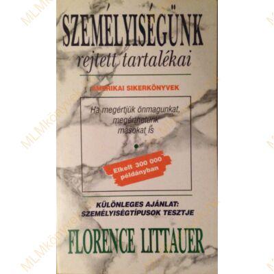 Florence Littauer: Személyiségünk rejtett tartalékai