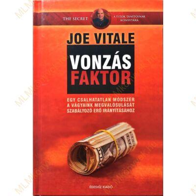 Joe Vitale: Vonzás faktor