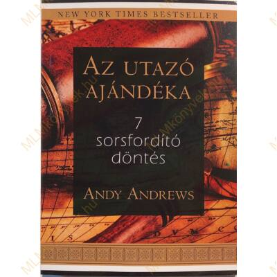 Andy Andrews: Az utazó ajándéka