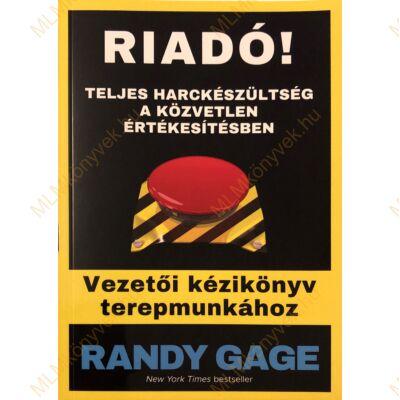 Randy Gage: RIADÓ!